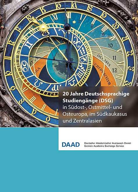 Zwanzig Jahre Deutschsprachige Studiengänge (DSG) in Südost-, Ostmittel- und Osteuropa, im Südkaukasus und Zentralasien