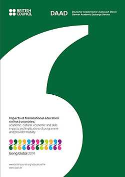 Transnational Education. Impacts of transnational education on host countries: academic, cultural, economic and skills impacts and implications of programme and provider mobility (2014)