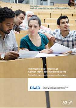 Flüchtlingsprogramm: The integration of refugees at German higher education institutions. Information 1: Academic preparation and access to higher education