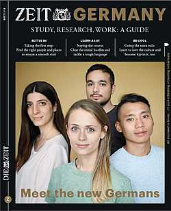 ZEIT Germany: Study, Research,Work - a Guide 2018 - Meet the new germans