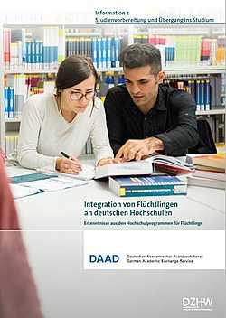 Flüchtlingsprogramm: Integration von Flüchtlingen an deutschen Hochschulen 2: Studienvorbereitung und Übergang ins Studium