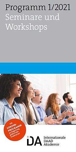 IDA - Internationale DAAD-Akademie: Programm - Seminare und Workshops 2021 - Broschüre