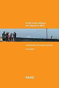 Ortslektorenprogramm: Lesebuch - In der Ferne zuhause, die Heimat im Blick. Ortslektor/innen berichten.