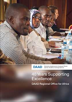 Forty Years Supporting Excellence - DAAD Regional Office for Africa (engl.)
