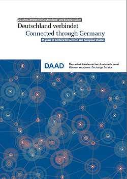 Deutschland verbindet. 25 Jahre Zentren für Deutschland- und Europastudien